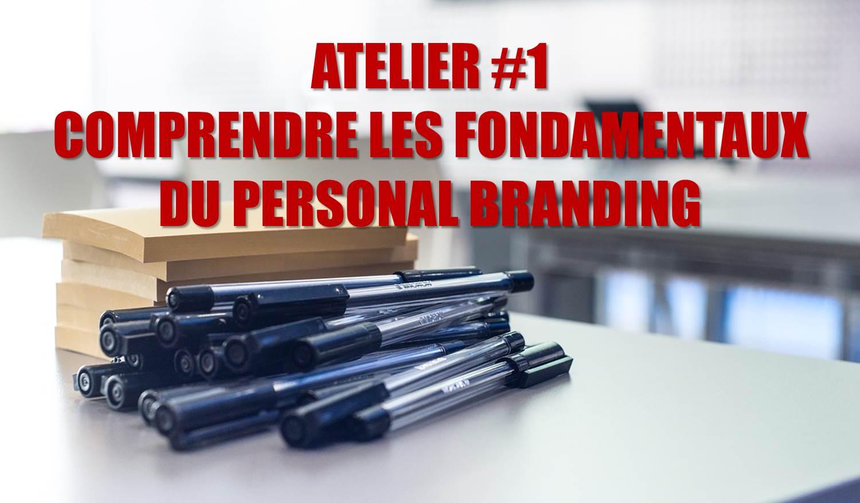 Comprendre les fondamentaux du Personal Branding