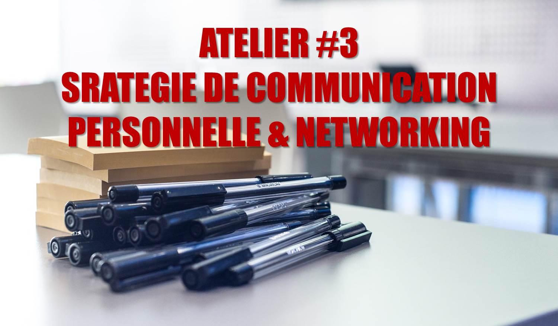 Stratégie de communication personnelle et networking