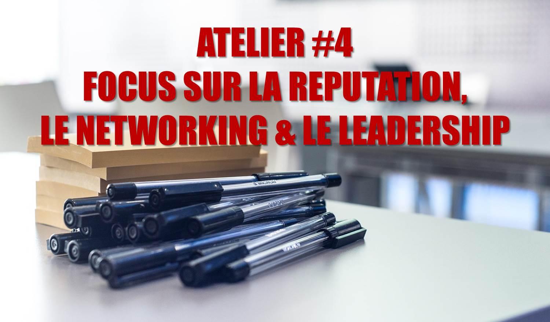 Atelier sur la réputation, le networking et le leadership