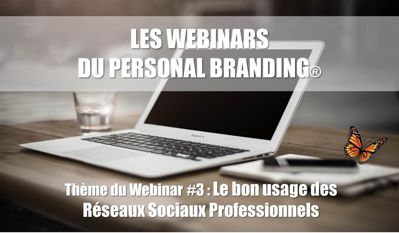 Participez gratuitement au Webinar #3 du Personal Branding et découvrez le bon usage des Réseaux Sociaux Professionnels